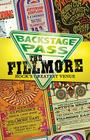 Backstage Pass: The Fillmore - Rock's Greatest Venue Cover Image