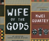 Wife of the Gods (Inspector Darko Dawson Mysteries #1) Cover Image
