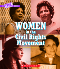 Women in the Civil Rights Movement (A True Book) (A True Book: Women's History in the U.S.) Cover Image