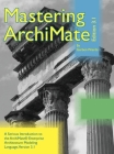 Mastering ArchiMate Edition 3.1: A serious introduction to the ArchiMate(R) enterprise architecture modeling language Cover Image