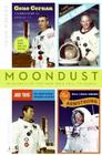 Moondust: In Search of the Men Who Fell to Earth Cover Image