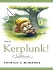 Kerplunk!: Stories Cover Image