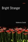 Bright Stranger: Poems Cover Image