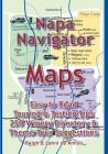 Napa Navigator: Maps, Tips, Tours & a Great Directory (Amicis Winery Guides #10) Cover Image