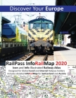 RailPass InfoRailMap 2020 - Discover Your Europe: Discover Europe with Icon and Info illustrated Railway Atlas Specifically designed for Global Interr Cover Image