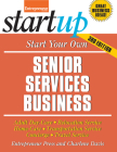 Start Your Own Senior Services Business: Adult Day-Care, Relocation Service, Home-Care, Transportation Service, Concierge, Travel Service Cover Image
