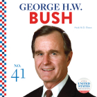 George H.W. Bush (United States Presidents) Cover Image