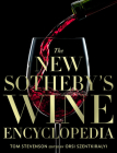 The New Sotheby's Wine Encyclopedia Cover Image