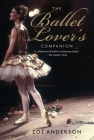 The Ballet Lover's Companion Cover Image