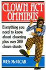 Clown Act Omnibus: A Complete Guide To The Art Of Clowning Cover Image