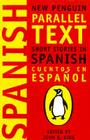 Cuentos en Espanol (New Penguin Parallel Texts) Cover Image