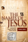 The Names of Jesus: Discovering the Person of Jesus Christ through Scripture Cover Image