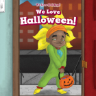 We Love Halloween! Cover Image