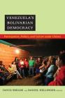 Venezuela's Bolivarian Democracy: Participation, Politics, and Culture Under Chávez Cover Image