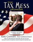 Annual Tax Mess Organizer for Barbers, Hair Stylists & Salon Owners: Help for self-employed individuals who did not keep itemized income & expense rec Cover Image