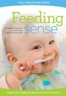 Feeding sense: A sensible approach to your baby's nutrition and health Cover Image