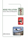Noise Pollution: Causes, Effects and Management Cover Image