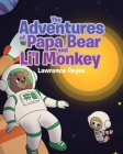 The Adventures of Papa Bear and Li'l Monkey Cover Image