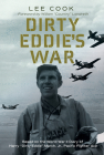 """Dirty Eddie's War: Based on the World War II Diary of Harry """"Dirty Eddie"""" March, Jr., Pacific Fighter Ace (North Texas Military Biography and Memoir Series #20) Cover Image"""