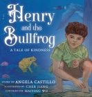 Henry and the Bullfrog: A Tale of Kindness Cover Image
