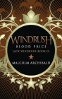 Windrush - Blood Price: Large Print Hardcover Edition Cover Image