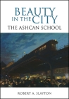 Beauty in the City: The Ashcan School Cover Image