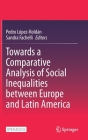 Towards a Comparative Analysis of Social Inequalities Between Europe and Latin America Cover Image