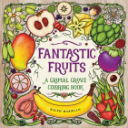 Fantastic Fruits: A Grimal Grove Coloring Book Cover Image