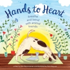Hands to Heart: Breathe and Bend with Animal Friends Cover Image