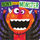 Don't Feed the Monster Cover Image