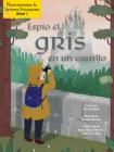 Espío El Gris En Un Castillo Cover Image