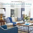 Southern Coastal Living: Stylish Lowcountry Homes by J Banks Design Cover Image