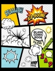 Blank Comic Book for Kids: Create Your Own Comics with This Comic Book Journal Notebook: Over 100 Pages Large Big 8.5