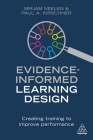 Evidence-Informed Learning Design: Creating Training to Improve Performance Cover Image