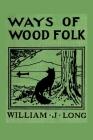 Ways of Wood Folk Cover Image