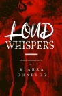 Loud Whispers: A Book of Poems and Pictures Cover Image