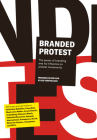 Branded Protest: Branding as a Tool to Give Prostest an Iconic Face Cover Image