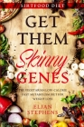 Sirtfood Diet: GET THEM SKINNY GENES - The Vegetarian Low-Calorie Fast Metabolism Diet For Weight Loss Cover Image