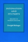 Intonation and Its Parts: Melody in Spoken English Cover Image