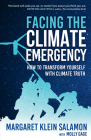 Facing the Climate Emergency: How to Transform Yourself with Climate Truth Cover Image
