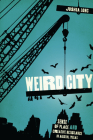 Weird City: Sense of Place and Creative Resistance in Austin, Texas Cover Image