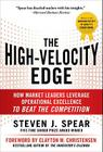 The High-Velocity Edge: How Market Leaders Leverage Operational Excellence to Beat the Competition Cover Image