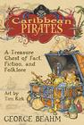 Caribbean Pirates: A Treasure Chest of Fact, Fiction, and Folklore Cover Image