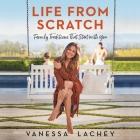 Life from Scratch Lib/E: Family Traditions That Start with You Cover Image
