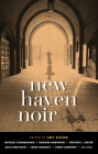 New Haven Noir (Akashic Noir) Cover Image