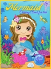 Mermaid Coloring Book For Kids Ages 4-8: Amazing Coloring & Activity Book with Pretty Mermaids for Kids Ages 4 - 8 / 47 Unique Coloring Pages / Perfec Cover Image
