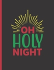Oh Holy Night: 2022-2026 Monthly Planner 5 Years-Dream It, Believe It, Achieve It Five Year Monthly Planner With Goals - Us Holidays Cover Image