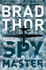 Spymaster: A Thriller (The Scot Harvath Series #17) Cover Image