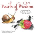 Pearls of Wisdom: Stories Based on the Book of Proverbs from the Bible Cover Image