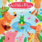 Once I Was a Pollywog (Animals Play) Cover Image